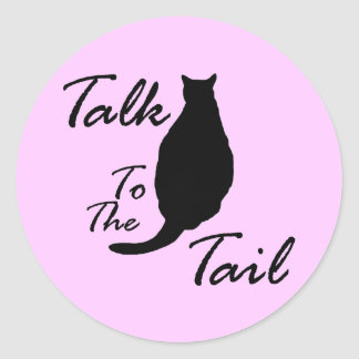 """Talk To The Tail"" Sticker"