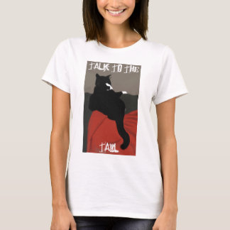 Talk to the Tail womens T T-Shirt