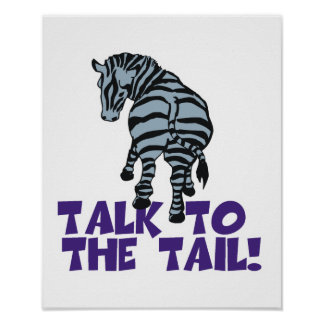 Talk to the Tail Zebra Poster
