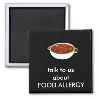 Talk to us about FOOD ALLERGY 2 Inch Square Magnet