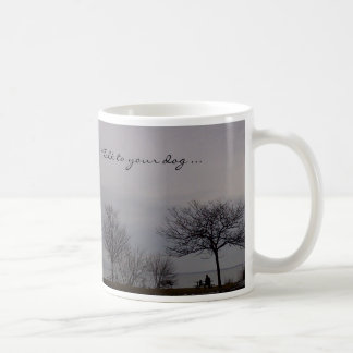 Talk to Your Dog Mug by RoseWrites