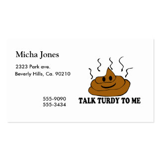 Talk Turdy To Me Business Card Templates