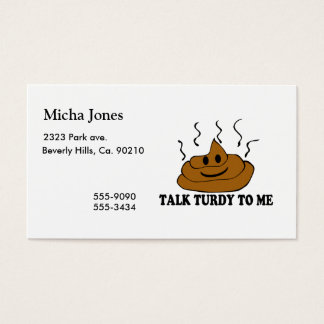 Talk Turdy To Me Business Card