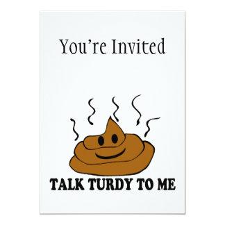 """Talk Turdy To Me 5"""" X 7"""" Invitation Card"""