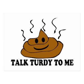 Talk Turdy To Me Postcard