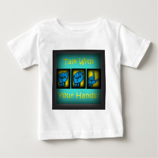 Talk With Your Hands (2) Baby T-Shirt