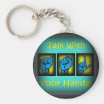 Talk With Your Hands (2) Basic Round Button Keychain