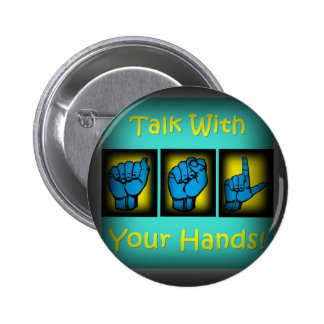 Talk With Your Hands (2) Button