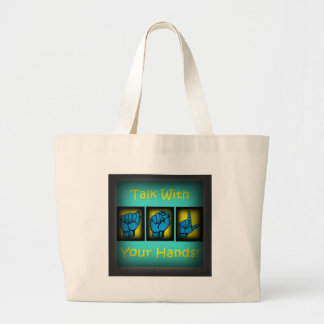 Talk With Your Hands (2) Large Tote Bag