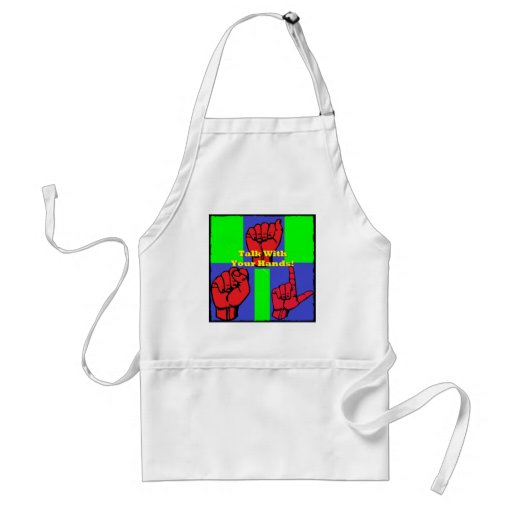 Talk With Your Hands! Adult Apron