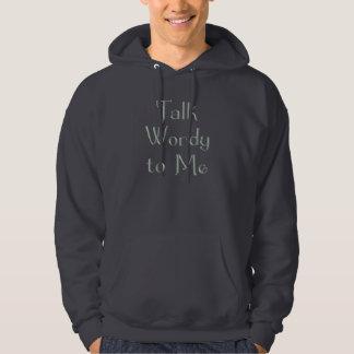 Talk Wordy to Me Sage Large Logo2 Sweatshirt