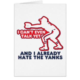 Talk Yet Yankees Hater Card