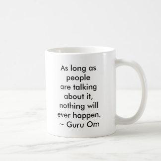 TALKING ABOUT IT COFFEE MUG