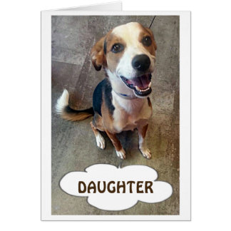 TALKING DOG FOR OUR DAUGHER ON YOUR BIRTHDAY GREETING CARD