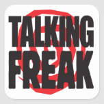 Talking Freak Square Stickers