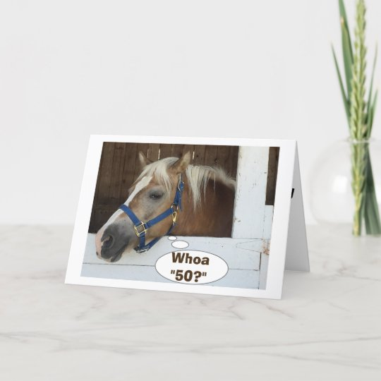 Talking Horse Say Whoa 50 Happy Birthday Card Zazzle