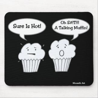 Talking Muffin Joke Mousepad