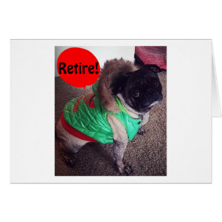 "TALKING PUG SAYS ""ENJOY YOUR RETIREMENT"" CARD"