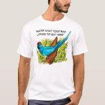 Talking ringneck parrot text is customizable T-Shirt