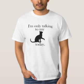 Talking to my cat tee
