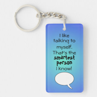 Talking to myself Key Chain