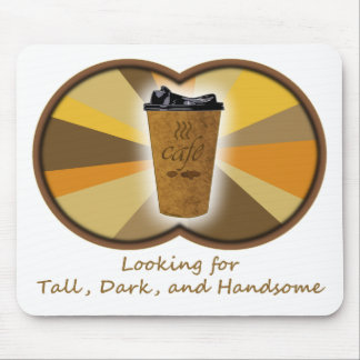 Tall Dark Coffee Mouse Pads