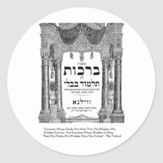 """Talmud """"Wisdom/Deeds"""" Quote Gifts Tees Cards Classic Round Sticker"""