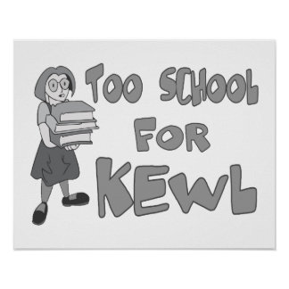También escuela para Kewl Póster