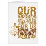 Tamburlaine Swords Quote (Colour) Greeting Card