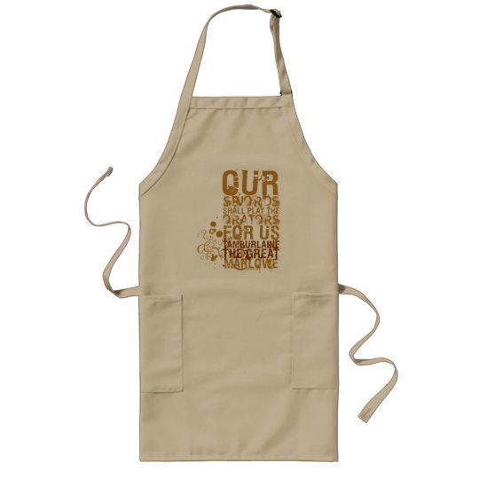 Tamburlaine Swords Quote (Colour) Long Apron