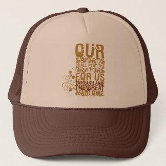 Tamburlaine Swords Quote (Colour) Trucker Hat