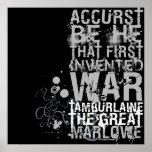 Tamburlaine War Quote (B&W) Print