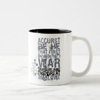 Tamburlaine War Quote (B&W) Two-Tone Coffee Mug
