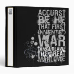 Tamburlaine War Quote (B&W) Vinyl Binder