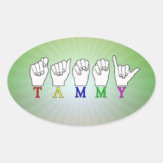 TAMMY ASL FINGERSPELLED NAME SIGN OVAL STICKER