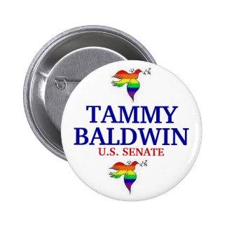 Tammy Baldwin FOR SENATE Button