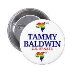 Tammy Baldwin PARA el SENADO Pin Redondo De 2 Pulgadas