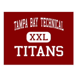 Tampa Bay Technical - Titans - High - Tampa Postcard