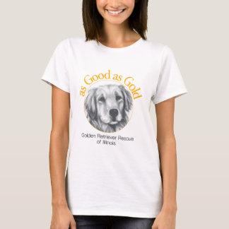 Tan bueno como la camiseta de las mujeres del oro