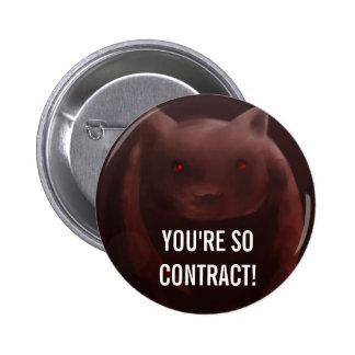 ¡Tan contrato! Botón de Kyuubey Pin Redondo De 2 Pulgadas