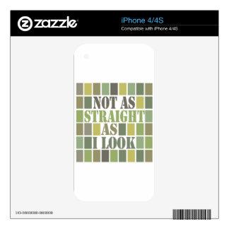 Tan derecho como miro iPhone 4 skin