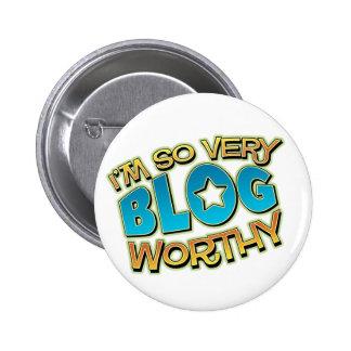 Tan mismo botón digno del blog pin redondo de 2 pulgadas