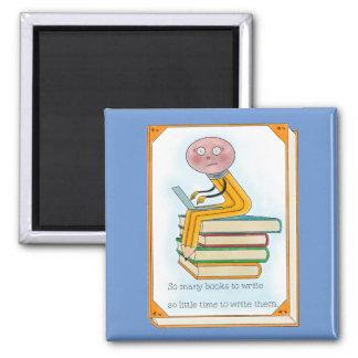 Tan muchos libros a escribir imán cuadrado