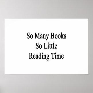 Tan muchos libros tan poca hora de la lectura póster