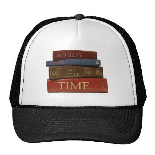 Tan muchos libros tan poca hora gorro