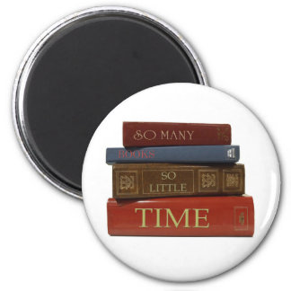 Tan muchos libros tan poca hora imán redondo 5 cm