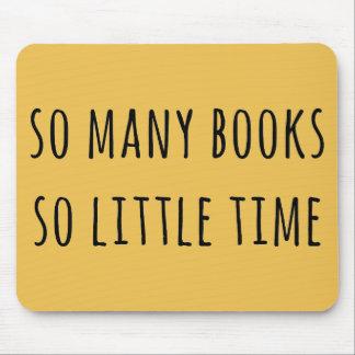 Tan muchos libros tan poca hora tapete de ratones
