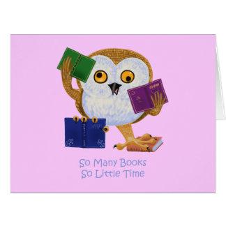 Tan muchos libros tan poca hora tarjeta de felicitación grande