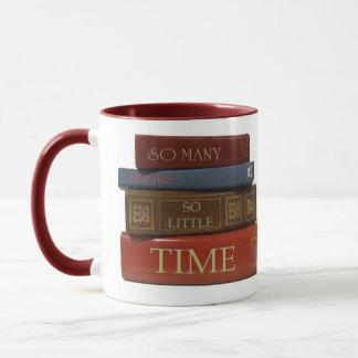 Tan muchos libros tan poca hora taza