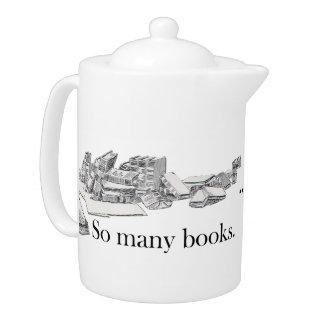 Tan muchos libros tan poca tetera del tiempo
